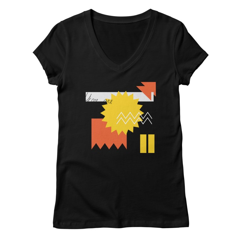 You are... Women's V-Neck by Shadeprint's Artist Shop