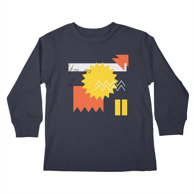 You are... Kids Longsleeve T-Shirt by Shadeprint's Artist Shop
