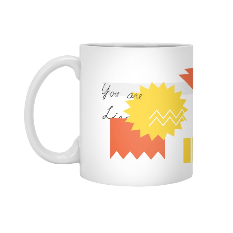 You are... Accessories Mug by SHADEPRINT.DESIGN
