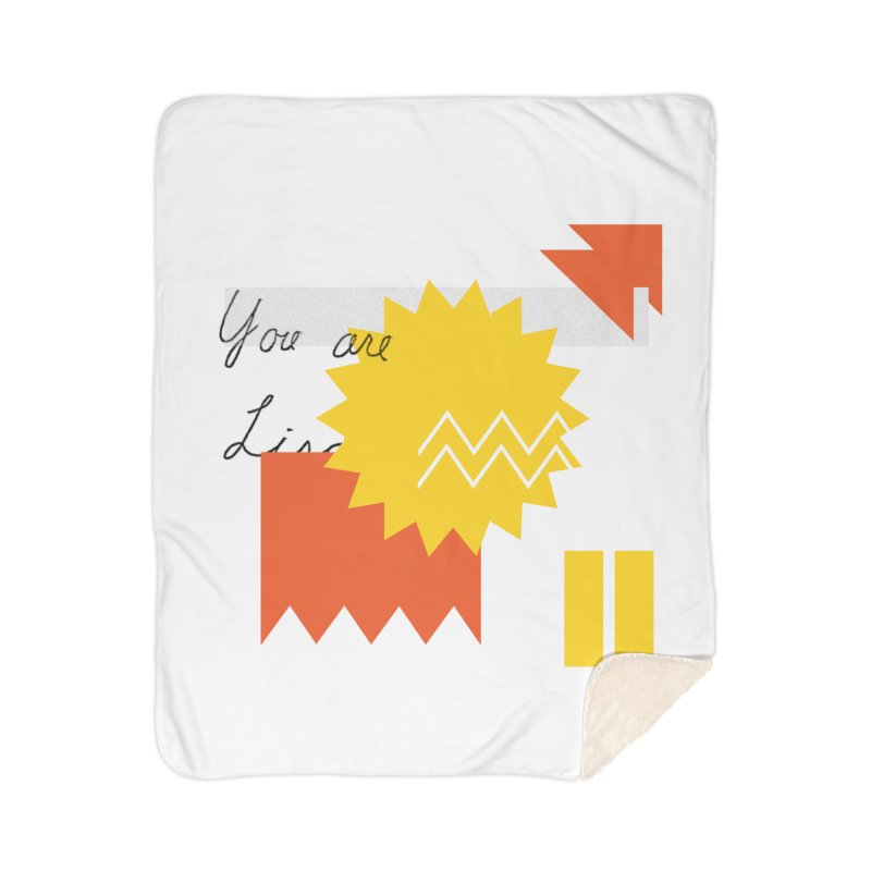 You are... Home Sherpa Blanket Blanket by Shadeprint's Artist Shop