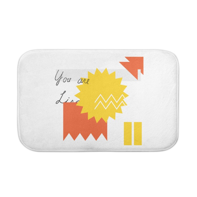 You are... Home Bath Mat by Shadeprint's Artist Shop