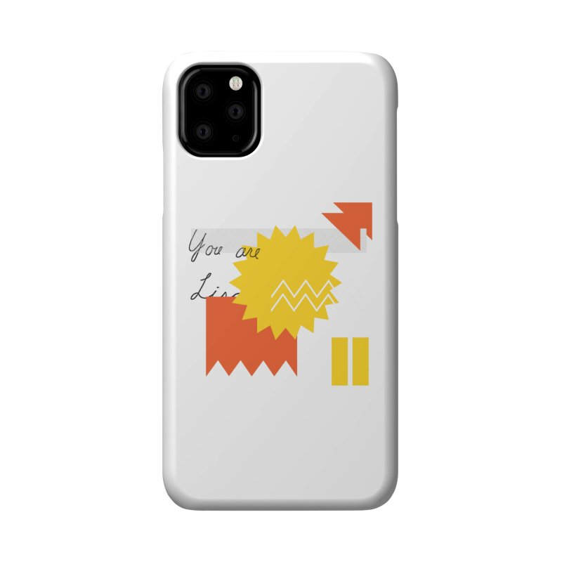 You are... Accessories Phone Case by Shadeprint's Artist Shop
