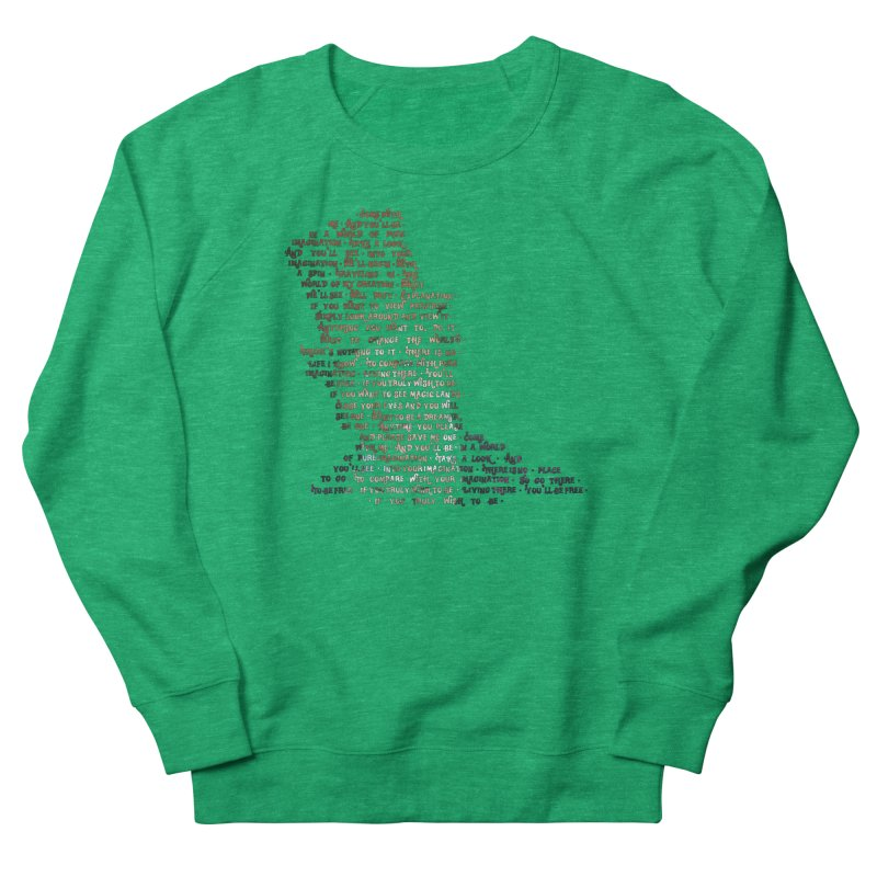 Pure Imagination Women's French Terry Sweatshirt by Shappie's Glorious Design Shop
