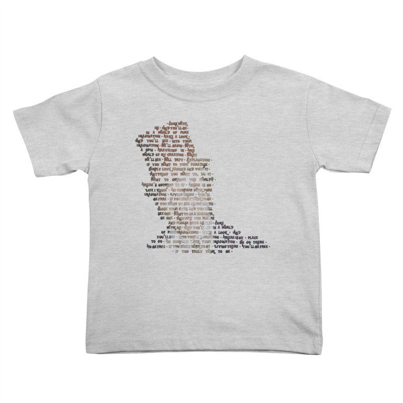 Pure Imagination Kids Toddler T-Shirt by Shappie's Glorious Design Shop