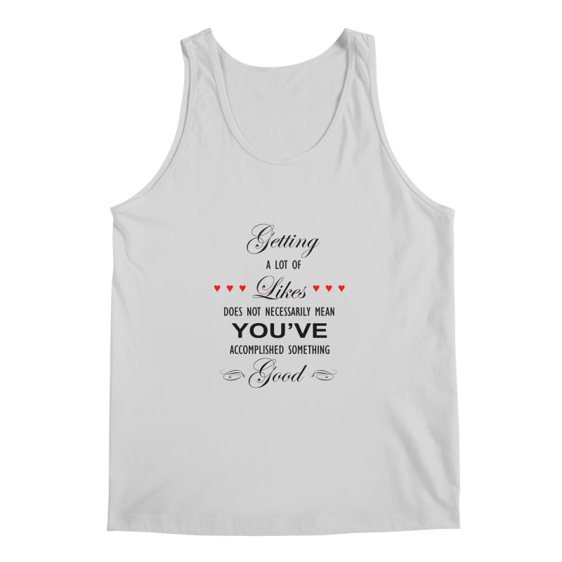 The Greatest Accomplishment Men's Tank by Shappie's Glorious Design Shop