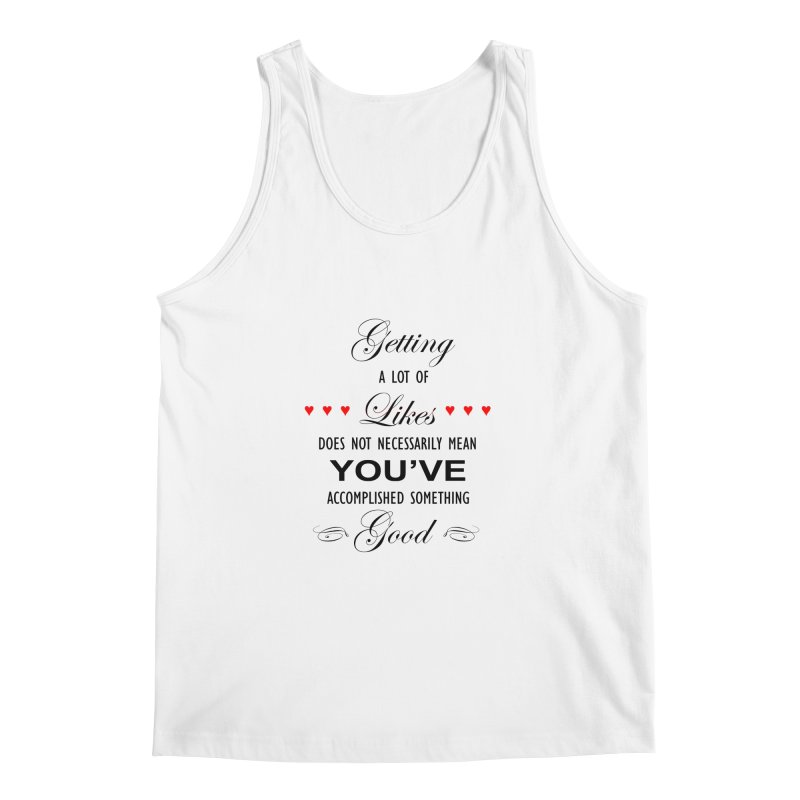 The Greatest Accomplishment Men's Regular Tank by Shappie's Glorious Design Shop