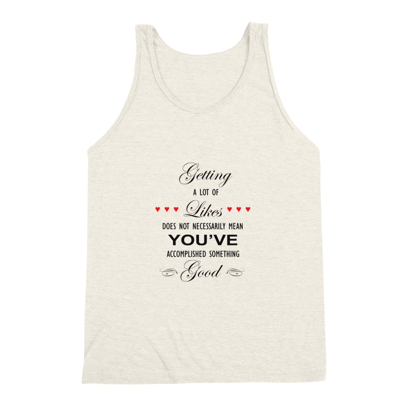 The Greatest Accomplishment Men's Triblend Tank by Shappie's Glorious Design Shop