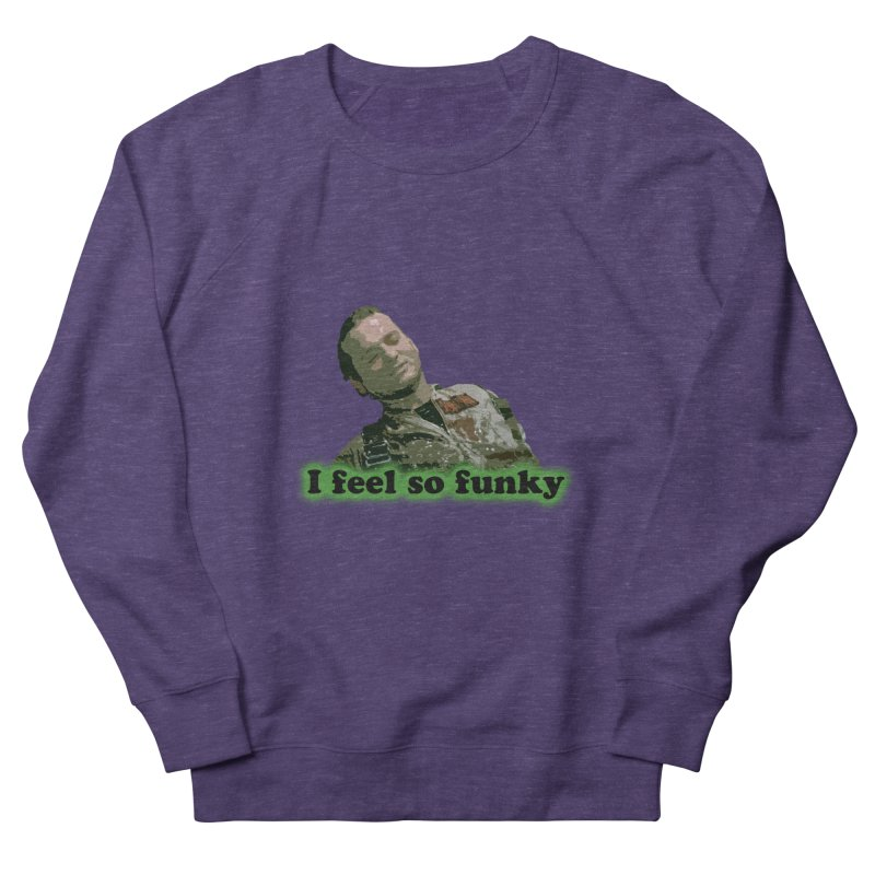 I Feel So Funky Men's French Terry Sweatshirt by Shappie's Glorious Design Shop