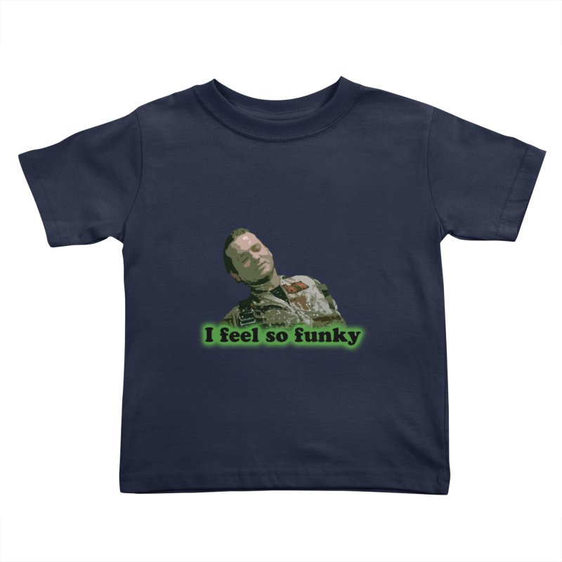 I Feel So Funky Kids Toddler T-Shirt by Shappie's Glorious Design Shop