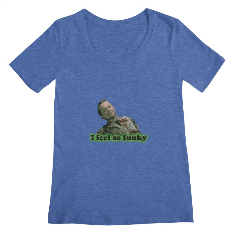 I Feel So Funky Women's Regular Scoop Neck by Shappie's Glorious Design Shop