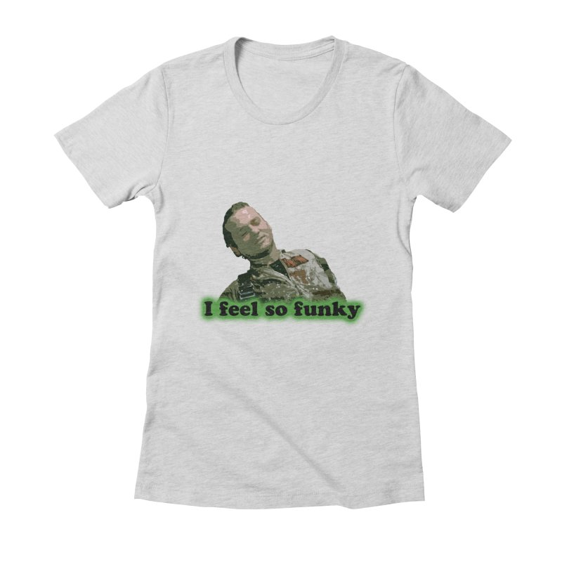 I Feel So Funky Women's Fitted T-Shirt by Shappie's Glorious Design Shop