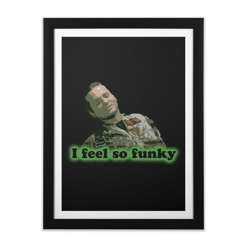 I Feel So Funky Home Framed Fine Art Print by Shappie's Glorious Design Shop