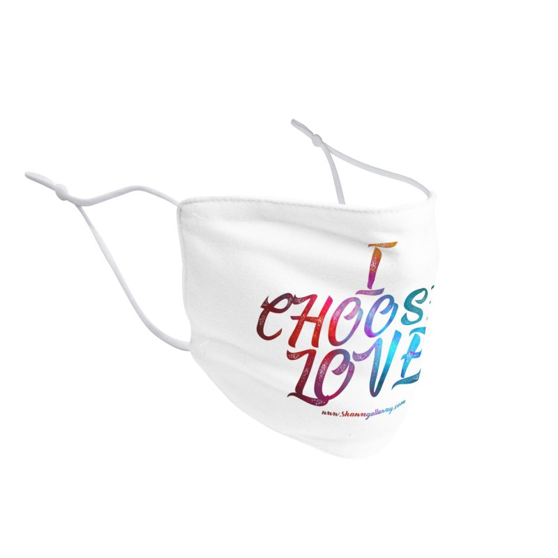 I Choose Love Accessories Face Mask by Shawn Gallaway Artist Shop