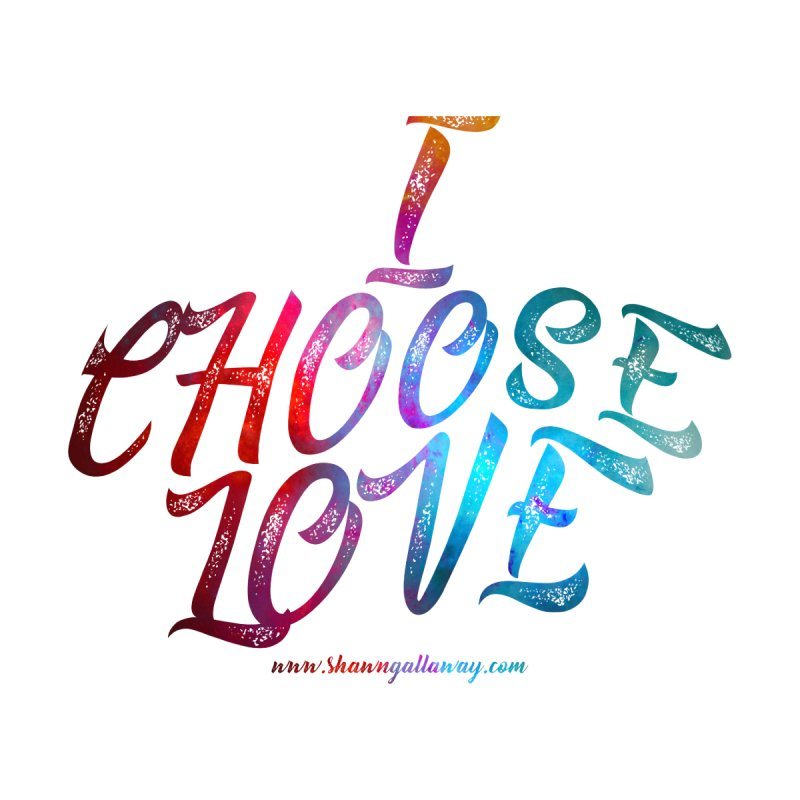 I Choose Love Home Blanket by Shawn Gallaway Artist Shop