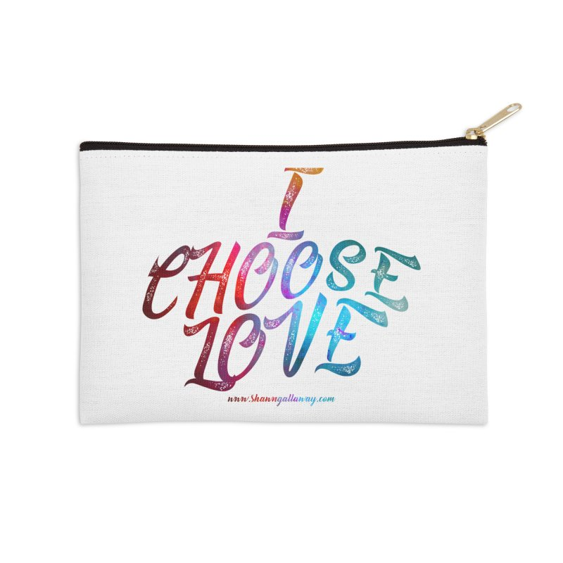 I Choose Love Accessories Zip Pouch by Shawn Gallaway Artist Shop