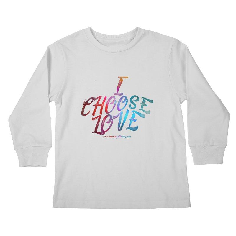 I Choose Love Kids Longsleeve T-Shirt by Shawn Gallaway Artist Shop