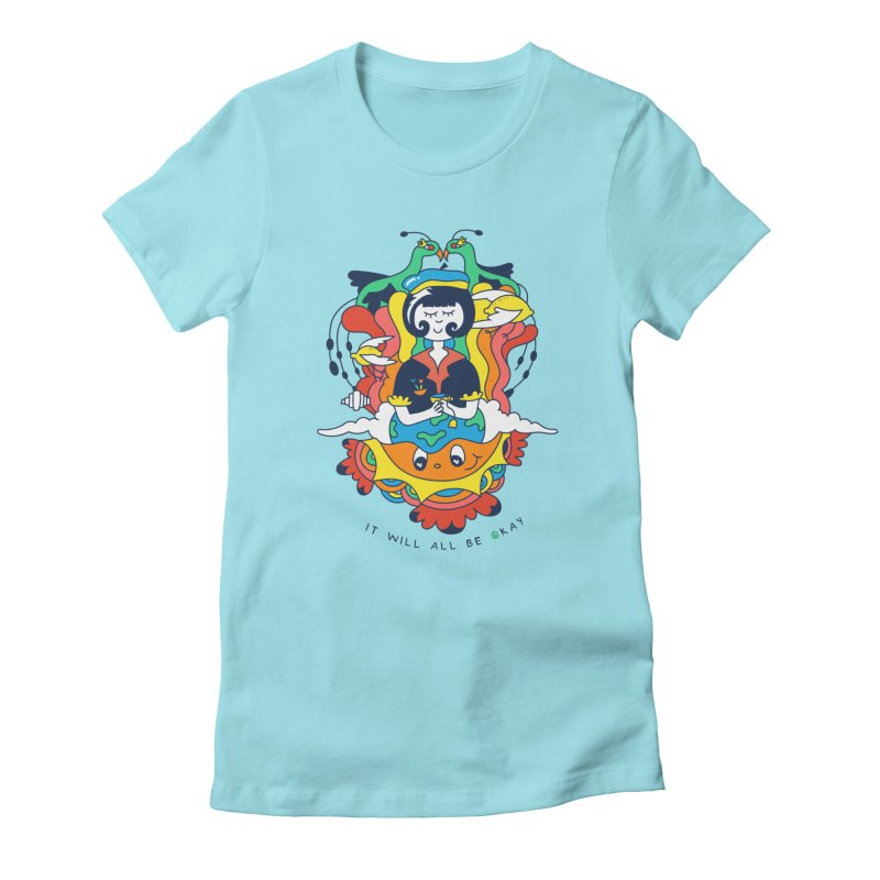 It Will All Be Okay. Women's T-Shirt by Shelby Works