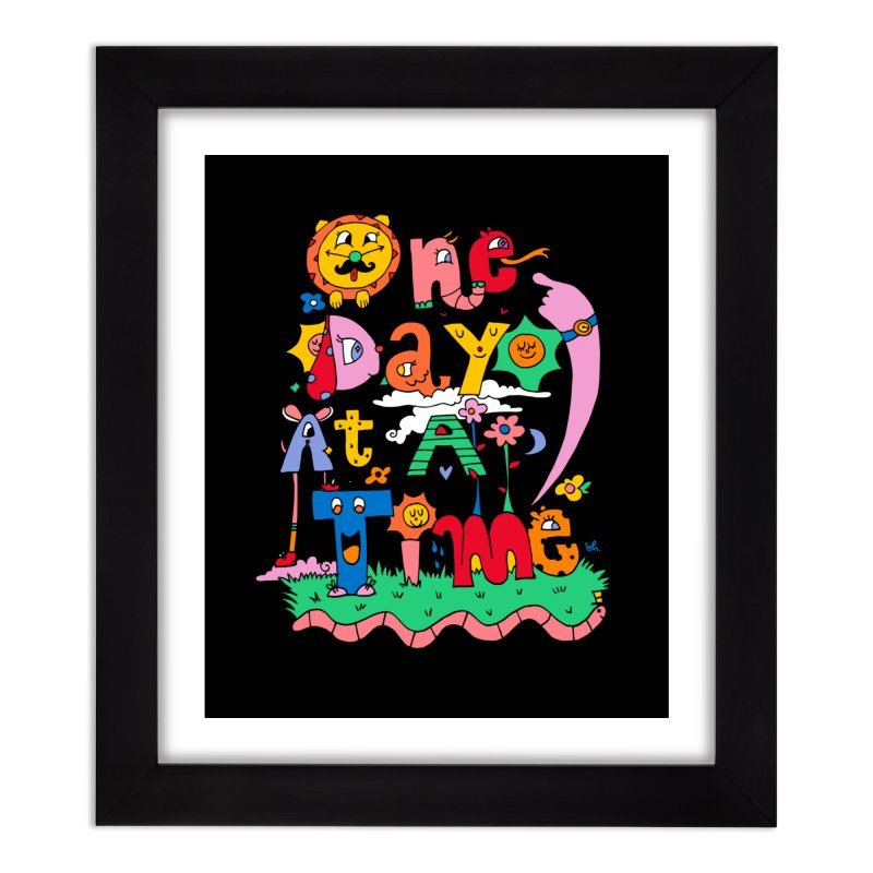 One Day at a time. Home Framed Fine Art Print by Shelby Works