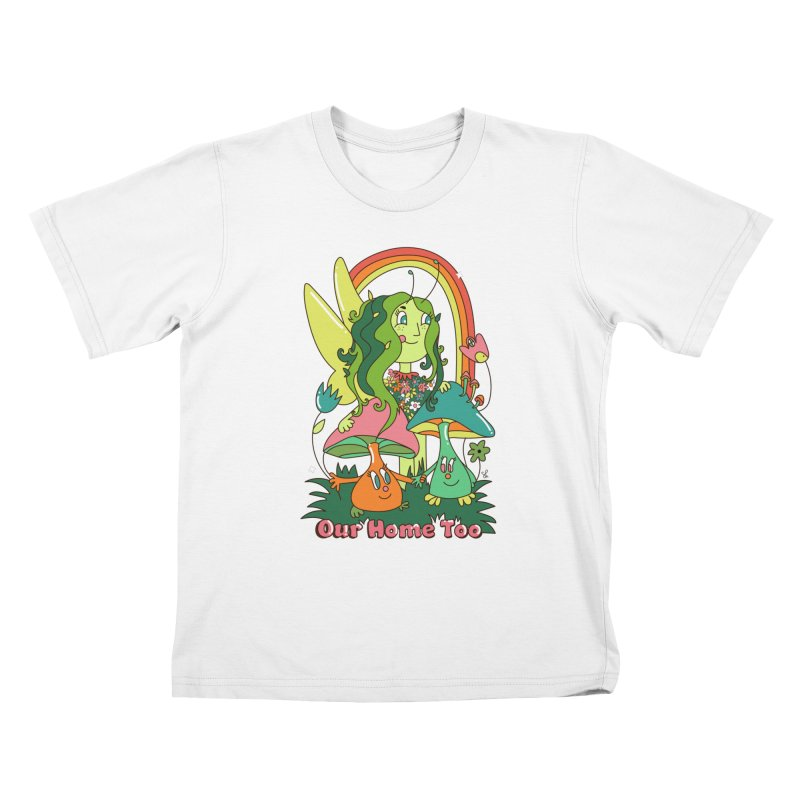 Our Home Too Kids T-Shirt by Shelby Works