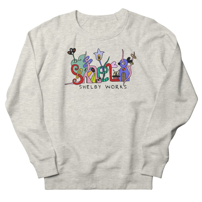 Want your name on a shirt? Women's French Terry Sweatshirt by Shelby Works