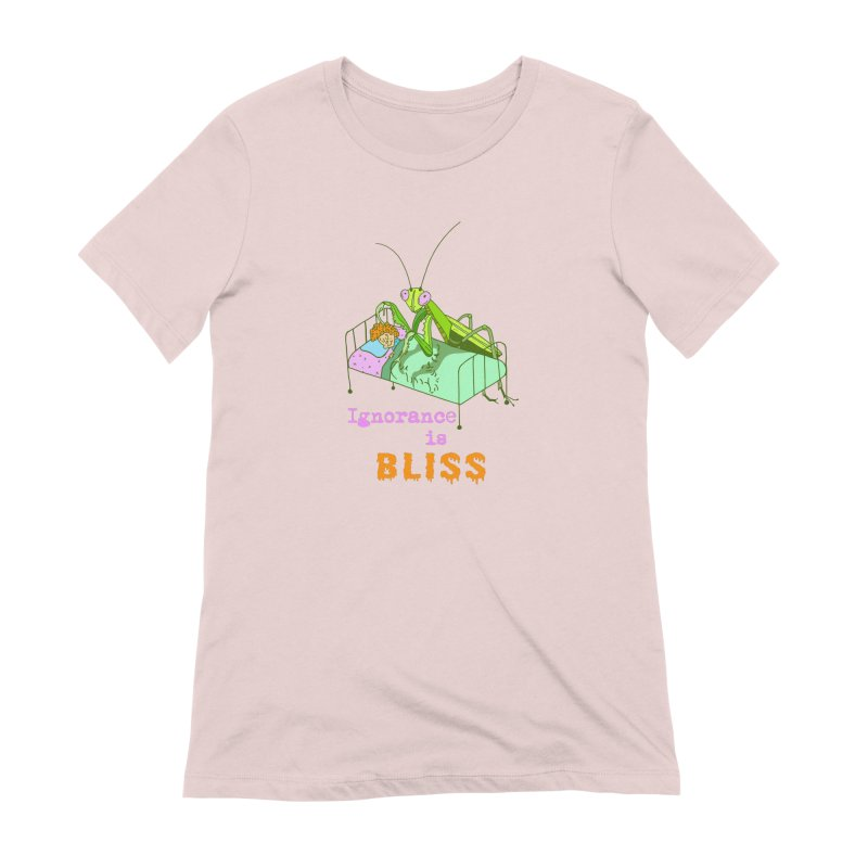 Ignorance is Bliss Women's Extra Soft T-Shirt by Shelby Works