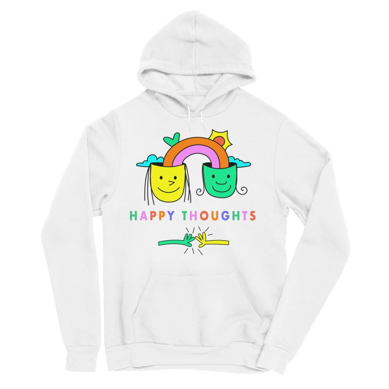 Think Happy thoughts Men's Sponge Fleece Pullover Hoody by Shelby Works