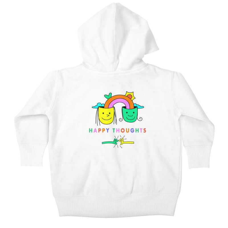 Think Happy thoughts Kids Baby Zip-Up Hoody by Shelby Works