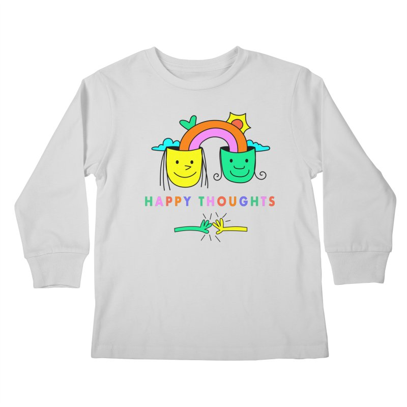 Think Happy thoughts Kids Longsleeve T-Shirt by Shelby Works