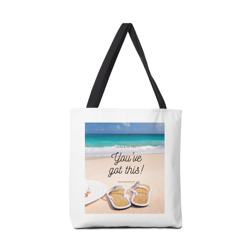 You've Got This Accessories Tote Bag Bag by SheriKayeHoff's Artist Shop