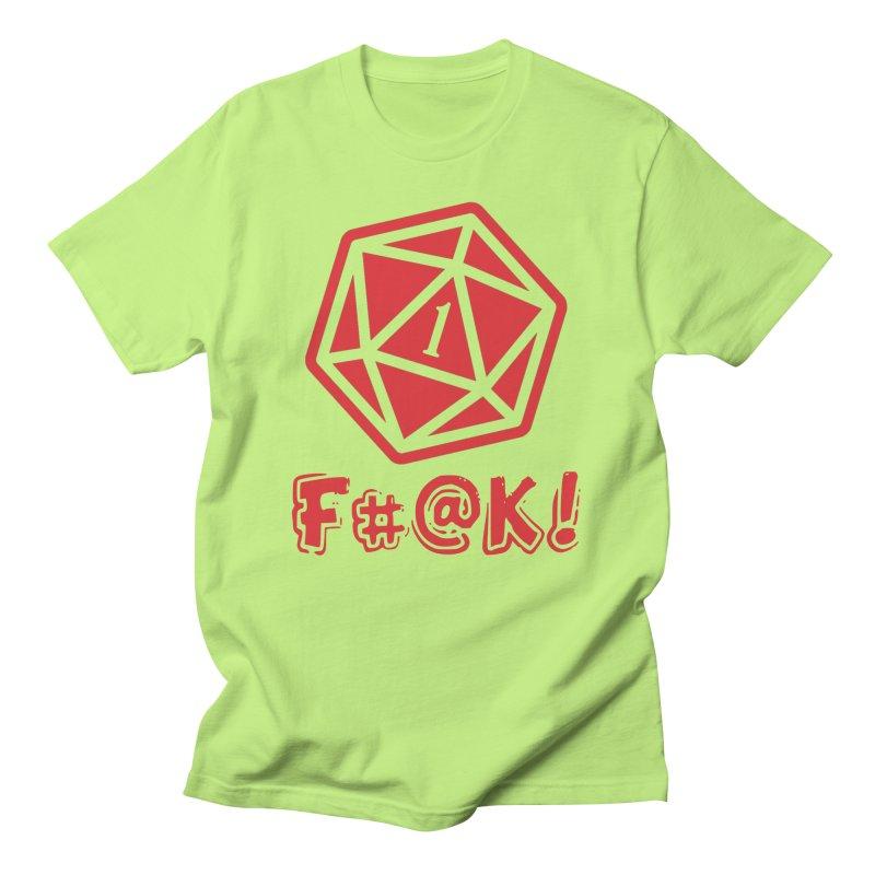Crit Fail! Men's T-Shirt by Shirts by Noc