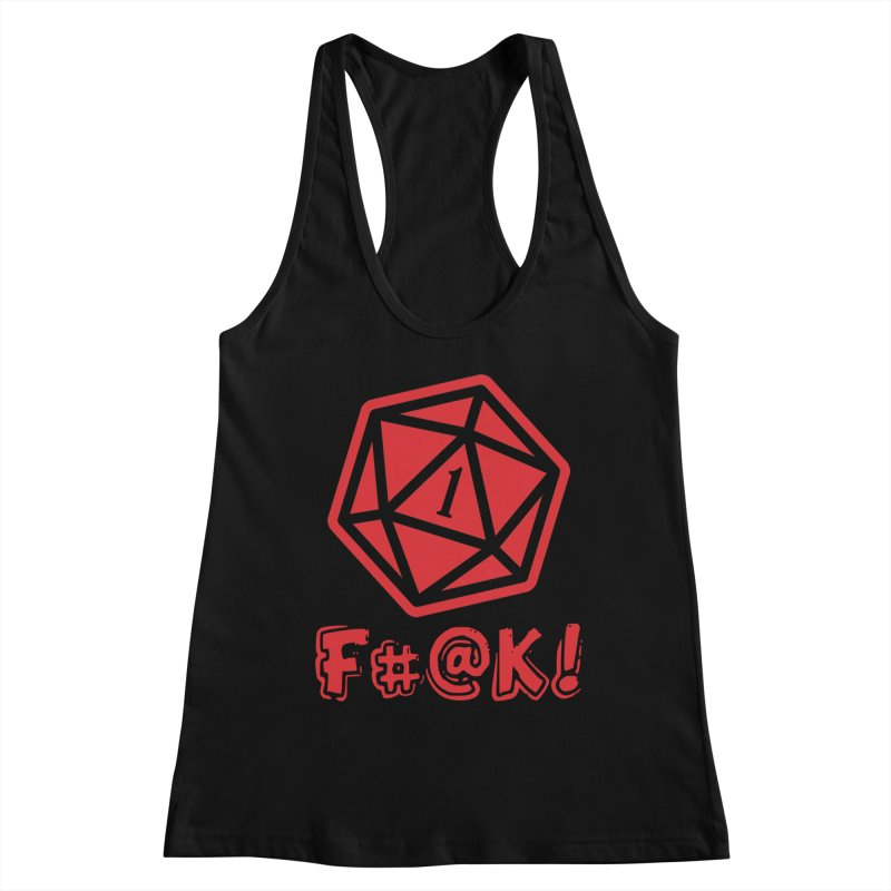 Crit Fail! Women's Tank by Shirts by Noc