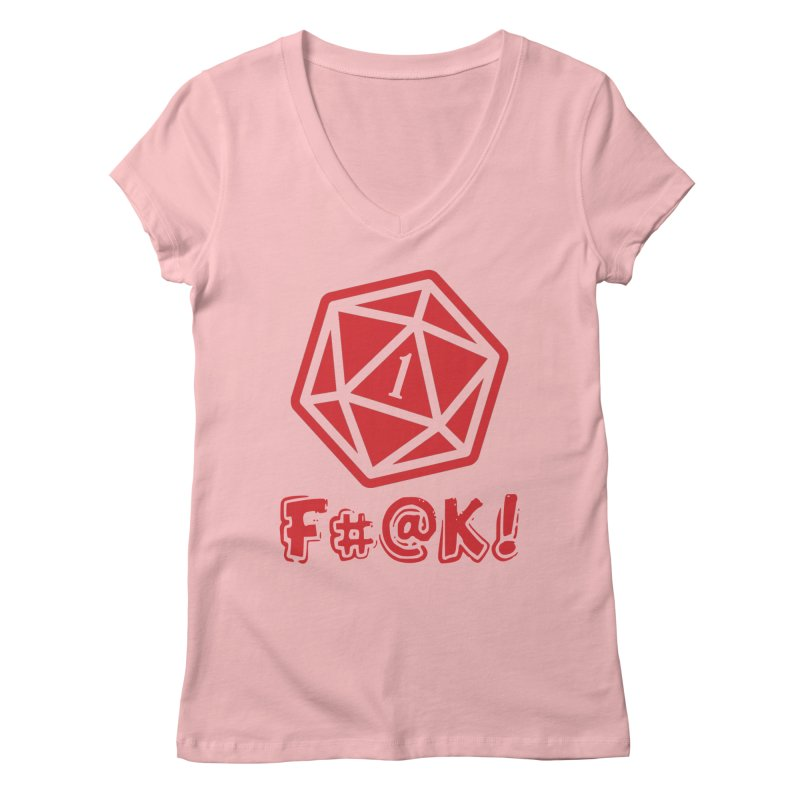 Crit Fail! Women's V-Neck by Shirts by Noc