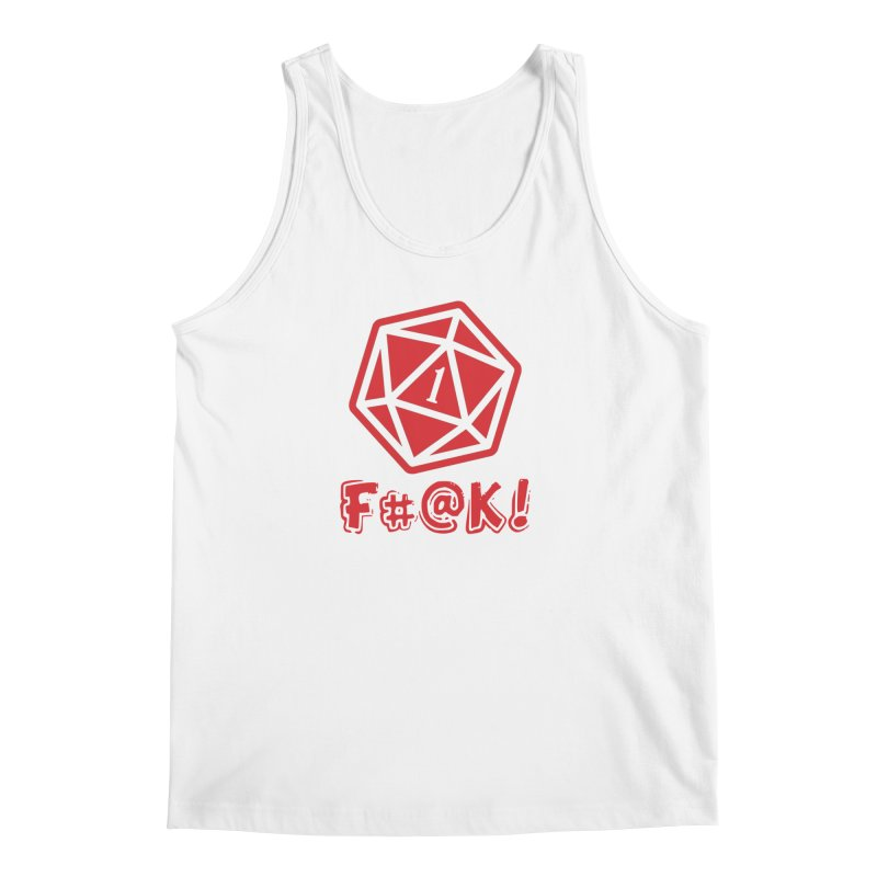 Crit Fail! Men's Tank by Shirts by Noc