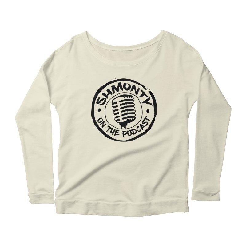 Shmonty on The Podcast Dark Logo Women's Longsleeve Scoopneck  by Shmonty Official Gear
