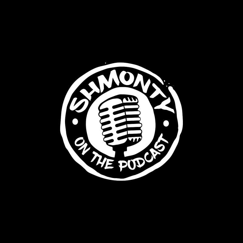 Shmonty on the Podcast Light Logo None  by Shmonty Official Gear