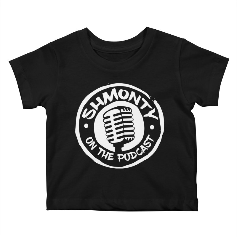 Shmonty on the Podcast Light Logo Kids Baby T-Shirt by Shmonty Official Gear