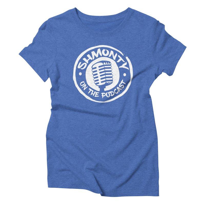 Shmonty on the Podcast Light Logo Women's Triblend T-Shirt by Shmonty Official Gear
