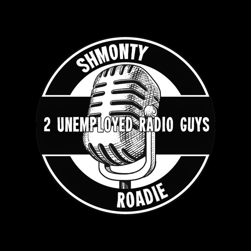 2 Unemployed Radio Guys TShirt by Shmonty Official Gear
