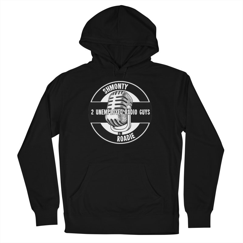 2 Unemployed Radio Guys TShirt Men's French Terry Pullover Hoody by Shmonty Official Gear