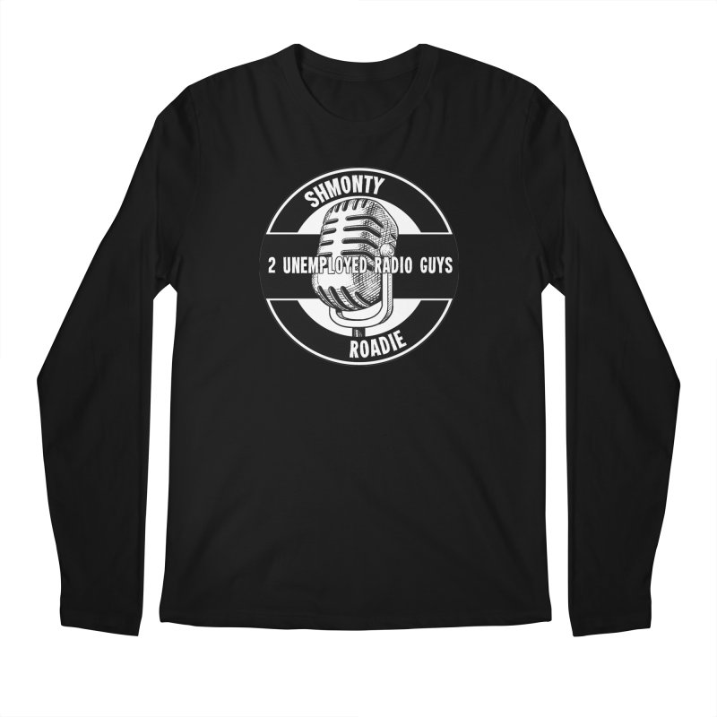 2 Unemployed Radio Guys TShirt Men's Longsleeve T-Shirt by Shmonty Official Gear