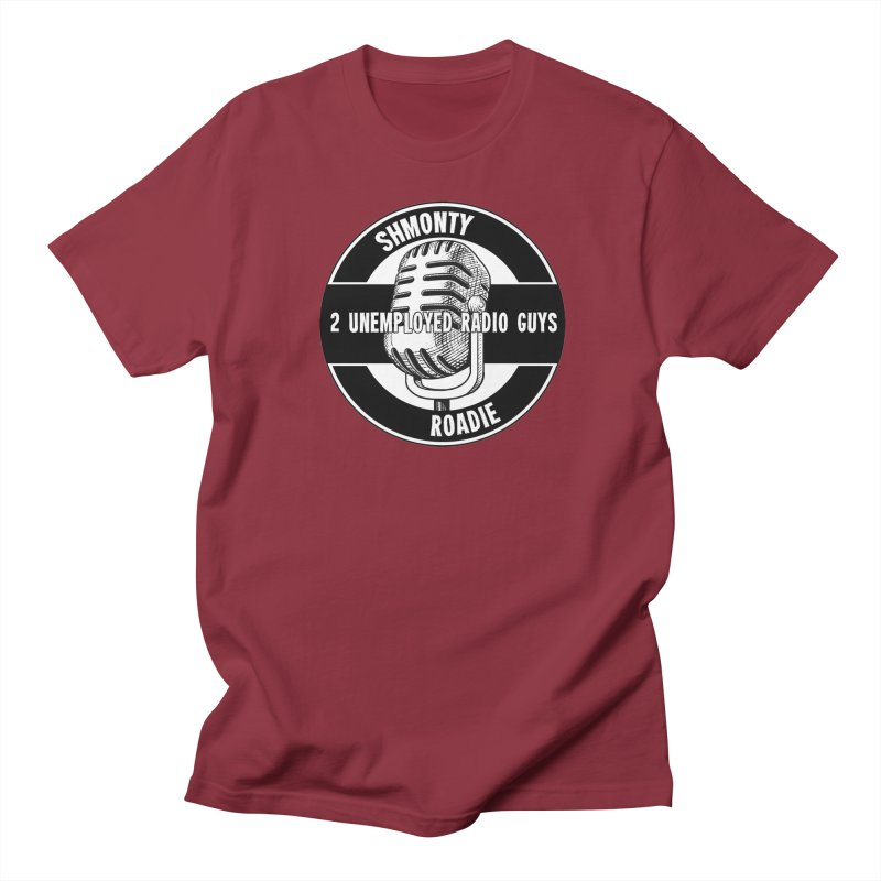 2 Unemployed Radio Guys TShirt Women's Unisex T-Shirt by Shmonty Official Gear