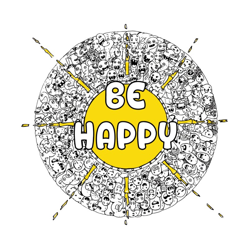 Be Happy Doodle Good Vibes only design by shoosh Men's T-Shirt by Shoosh