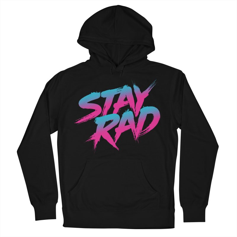 Stay Rad Women's Pullover Hoody by Signalnoise Threadless Store