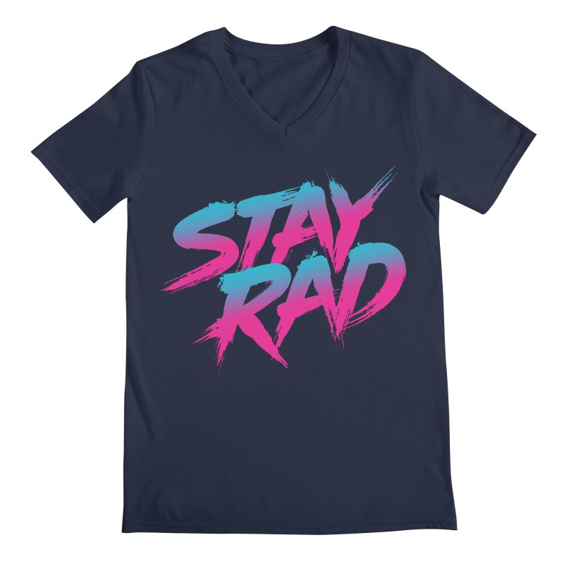 Stay Rad Men's V-Neck by Signalnoise Threadless Store