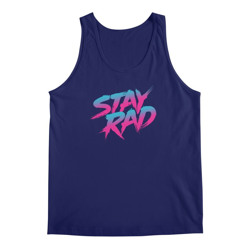 Stay Rad Men's Tank by Signalnoise Threadless Store