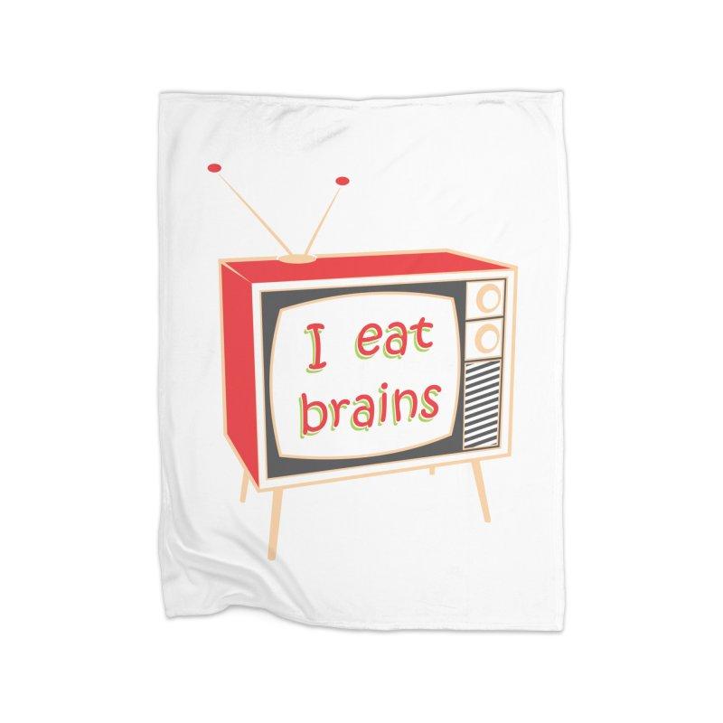 I EAT BRAINS Home Fleece Blanket Blanket by Sinazz's Artist Shop