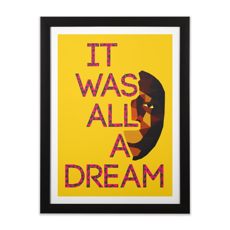 IT WAS ALL A DREAM in Framed Fine Art Print Black by Sinazz's Artist Shop