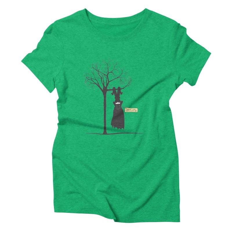 BE BATMAN THEY SAID... Women's Triblend T-shirt by Sinazz's Artist Shop