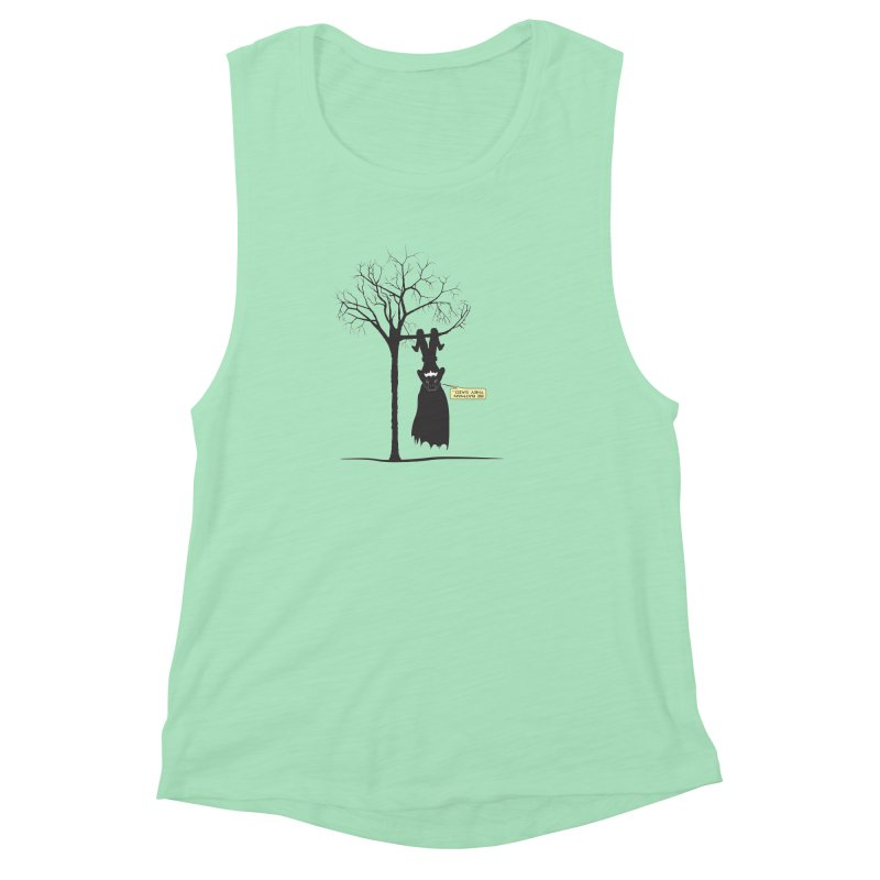 BE BATMAN THEY SAID... Women's Muscle Tank by Sinazz's Artist Shop