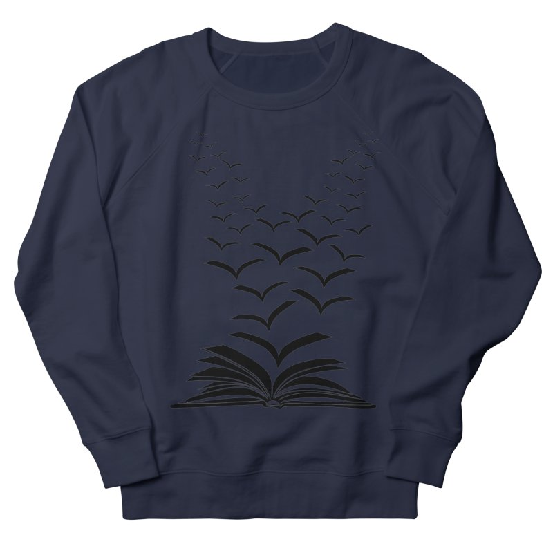 BEING FREE IS A STATE OF MIND! Women's French Terry Sweatshirt by Sinazz's Artist Shop